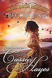 Gold Rush Brides: The Beginning