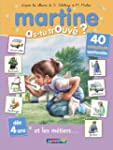 MARTINE AS-TU TROUV� T.07 : ET LES M�...