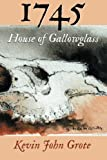 img - for 1745: House of Gallowglass (Volume 3) book / textbook / text book