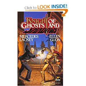 Knight of Ghosts & Shadows (Bedlam's Bard, Bk. 1) by Mercedes Lackey and Ellen Guon