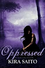 Oppressed An Arelia LaRue Novel #4 (The Arelia LaRue Series)