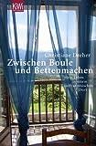 Zwischen Boule und Betten machen: Mein Leben in einem südfranzösischen Dorf - Christiane Dreher
