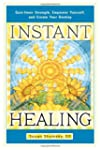Instant Healing: Gain Inner Strength,...
