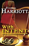 img - for With Intent (The Intent Series) book / textbook / text book