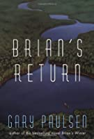 Brian's Return (A Hatchet Adventure)
