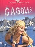 Eloge des cagoles : Marseille attitude