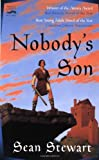 Nobody's Son (0152022597) by Sean Stewart