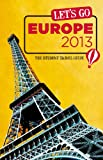 Let's Go Europe 2013: The Student Travel Guide (Let's Go: Europe)
