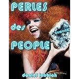 Les Perles des People (Humour)par Daniel Ichbiah