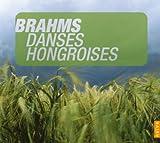 ブラームス;ハンガリー舞曲集(全21曲)&ワルツ(Op.39) (Johannes Brahms: Danses Hongroises)