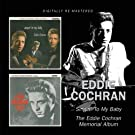 Singin'S to My Baby / the Eddie Cochran Memorial a