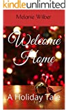 Welcome Home: A Holiday Tale