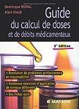Guide du calcul de doses et de débits médicamenteux