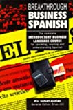 img - for Breakthrough Business Spanish by Pili Batley-Matias (1992-05-15) book / textbook / text book