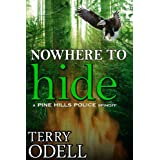 Nowhere to Hide (Pine Hills Police) ~ Terry Odell