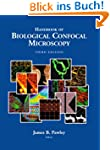 Handbook of Biological Confocal Micro...