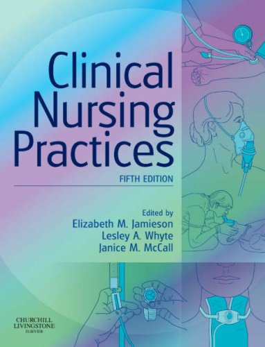 Clinical Nursing Practices: Guidelines for Evidence-Based Practice, 5e