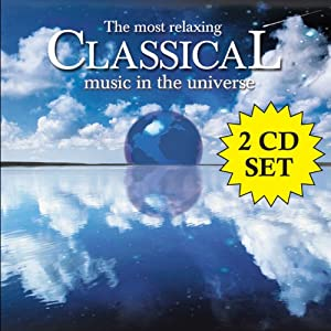 Most Relaxing Classical Music in the Universe
