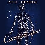 Carnivalesque | Neil Jordan