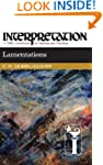 Lamentations (Interpretation Bible Co...