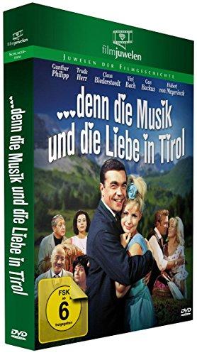 Denn die Musik und die Liebe in Tirol (Filmjuwelen)