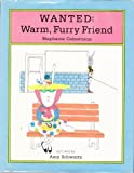Wanted: Warm, Furry Friend (0027163903) by Calmenson, Stephanie