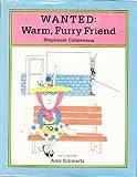 Wanted: Warm, Furry Friend (0027163903) by Calmenson, Stephanie