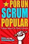 Por Un Scrum Popular:: Notas para una...