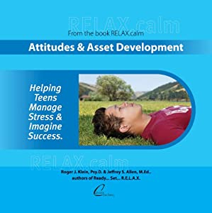 RELAX.calm: Attitudes & Asset Development