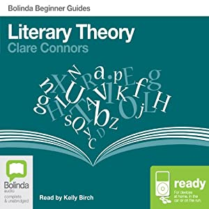 Literary Theory: Bolinda Beginner Guides | [Clare Connors]