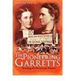 img - for [(The Pioneering Garretts: Breaking the Barriers for Women )] [Author: Jenifer Glynn] [Mar-2008] book / textbook / text book