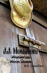 J.j. Houston: Murder On Moon Street by B.K. Crawford ebook deal
