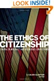 The Ethics of Citizenship: Liberal Democracy and Religious Convictions