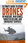The Ultimate Guide to Drones in Warfa...