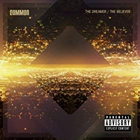 The Dreamer, The Believer by Common Reviews