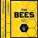 The Bees (       UNABRIDGED) by Laline Paull Narrated by Orlagh Cassidy