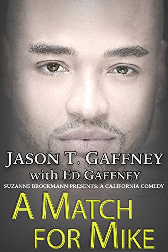 A Match For Mike: Suzanne Brockmann Presents: A California Comedy #2 (Mike Service compare prices)