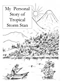 My Story of Hurricane Stan