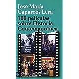 100 películas sobre Historia Contemporánea (Libro De Bolsillo, El)