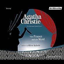 Vier Frauen und ein Mord Hörbuch von Agatha Christie Gesprochen von: Oliver Kalkofe