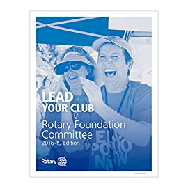 Lead Your Club: Rotary Foundation Committee