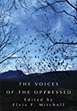 img - for The Voices of the Oppressed book / textbook / text book