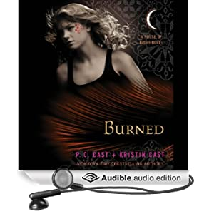 Burned: House of Night Series, Book 7 (Unabridged)