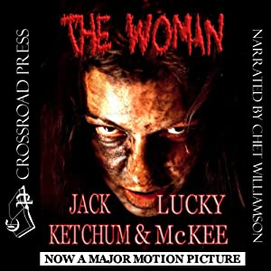 The Woman | [Lucky McKee, Jack Ketchum]