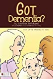 img - for Got Dementia? (Incredible Kid) by Heather Pritchard (2012) Perfect Paperback book / textbook / text book