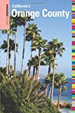 Insiders' Guide® to Orange County, CA (Insiders' Guide Series)