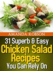 31 Superb & Easy Chicken Salad Recipes You Can Rely On