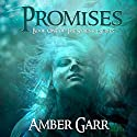 Promises: Syrenka, Book 1 Audiobook by Amber Garr Narrated by Elizabeth Phillips
