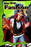 Sue Vander Hook Hip-Hop Fashion (Hip-Hop USA)
