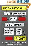 Judgment Calls: Twelve Stories of Big...